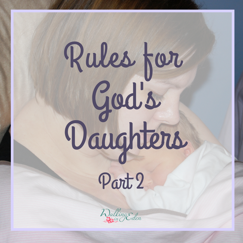 Rules for God's Daughter's Part 2